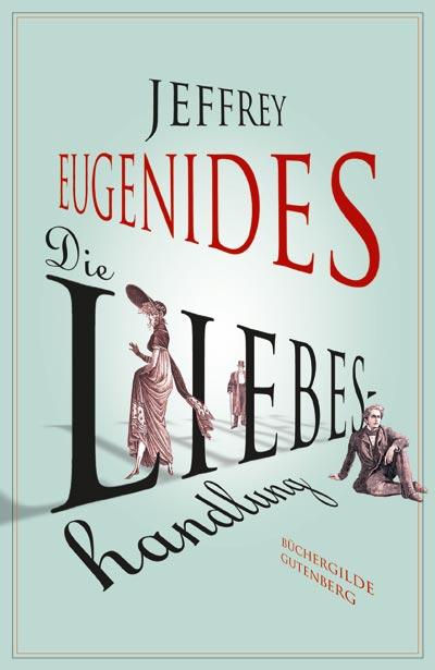 jeffrey-eugenides_die-liebeshandlung
