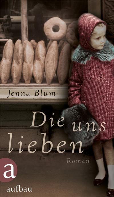 jenna-blum-die-uns-lieben