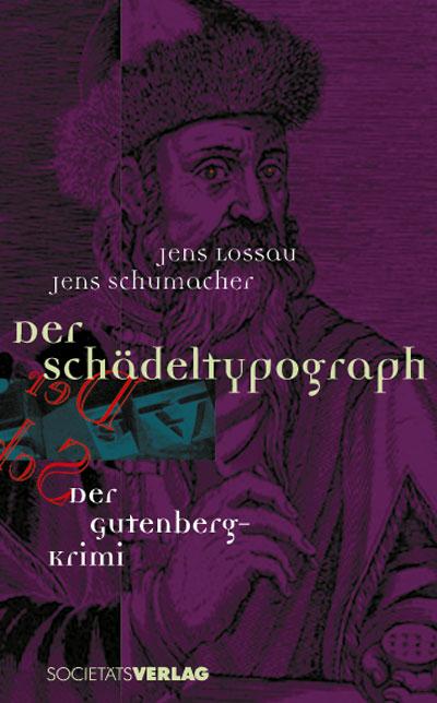 jens-lossau-jens-schumacher-der-schaedeltypograph