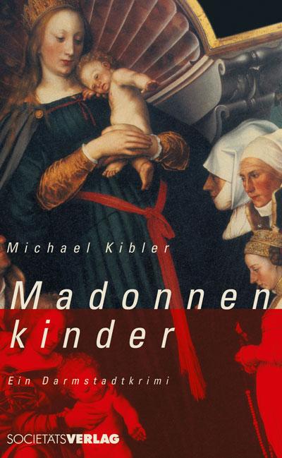 michael-kibler-madonnenkinder
