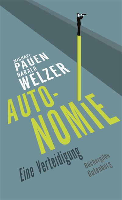 Pauen_Welzer_Autonomie
