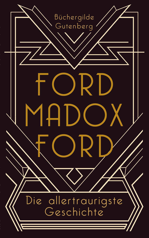 FordMadoxFord_AllertraurigsteGeschichte