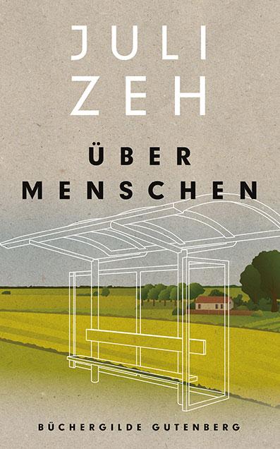 JuliZeh_UeberMenschen